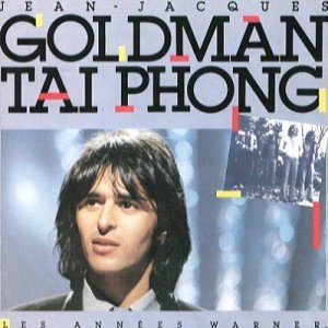Jean-Jacques Goldman et Taï Phong : Les années Warner (1984)