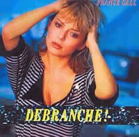 France Gall : Débranche