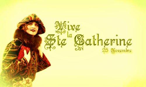 Bonne fête de Sainte Catherine