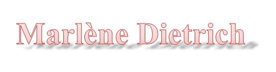 Marlène Dietrich : Falling in love again (can't help it) (Parole)
