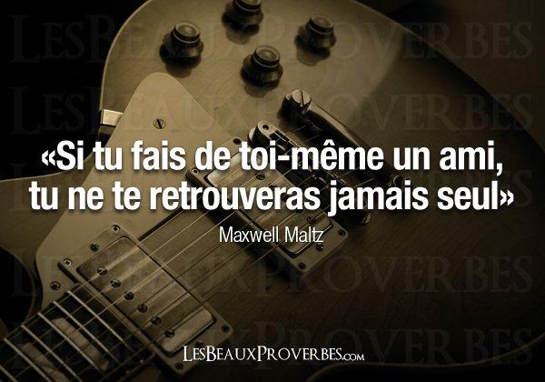 Les beaux proverbes : Maxwell Maltz