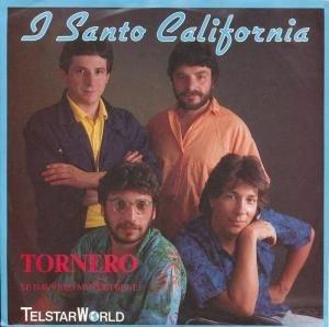 I Santo California : Tornerò
