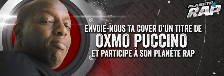 CONCOURS : Oxmo Puccino