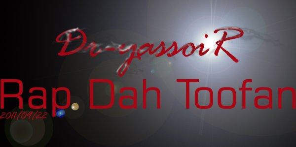 Dr-Yassoir_Rap Dah Toofan  (2011)