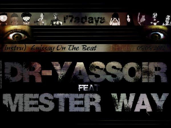 Dr-yassoir_feat_Mester way---L'7adaya  (2012)