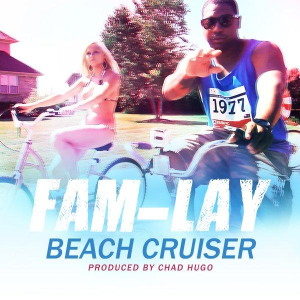 Fam-Lay - Beach Cruiser (Prod. Chad Hugo)