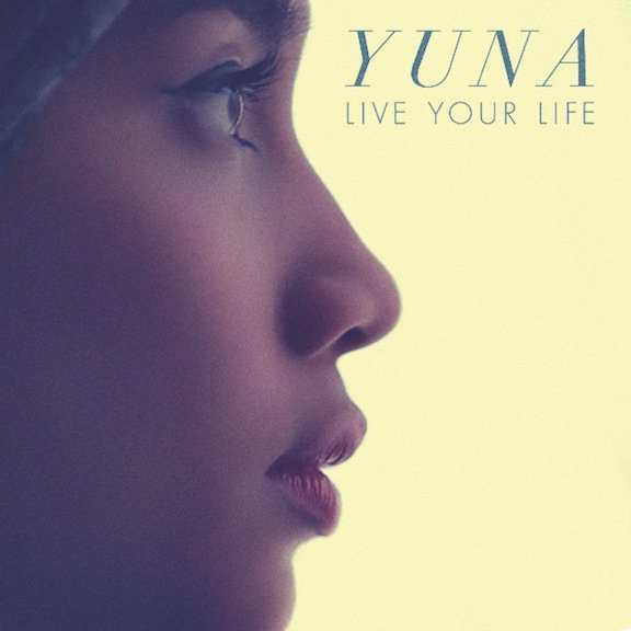 Yuna - Live Your Life (Ft. Dizzee Rascal) + Version sans