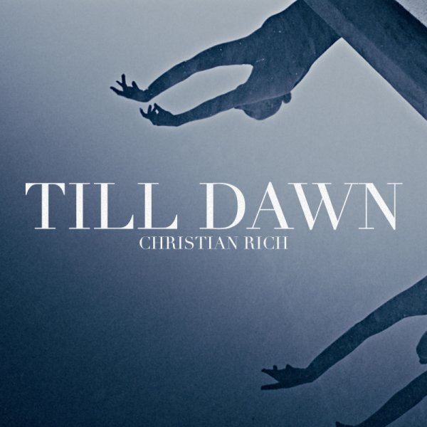 Christian Rich - Till Dawn (A venir)