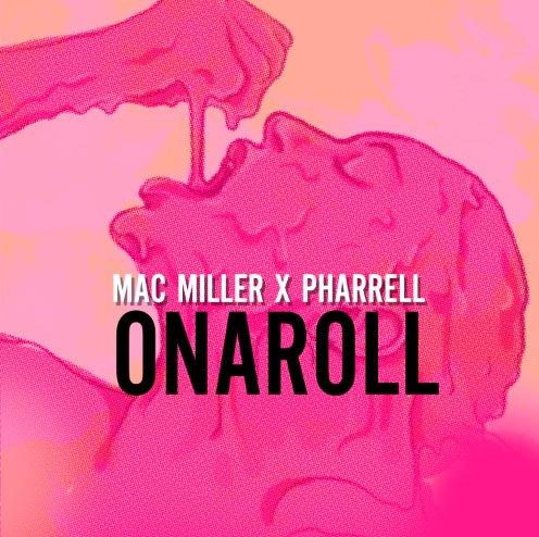 Mac Miller - Onaroll (Prod. Pharrell)