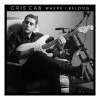 Cris Cab - Where I Belong