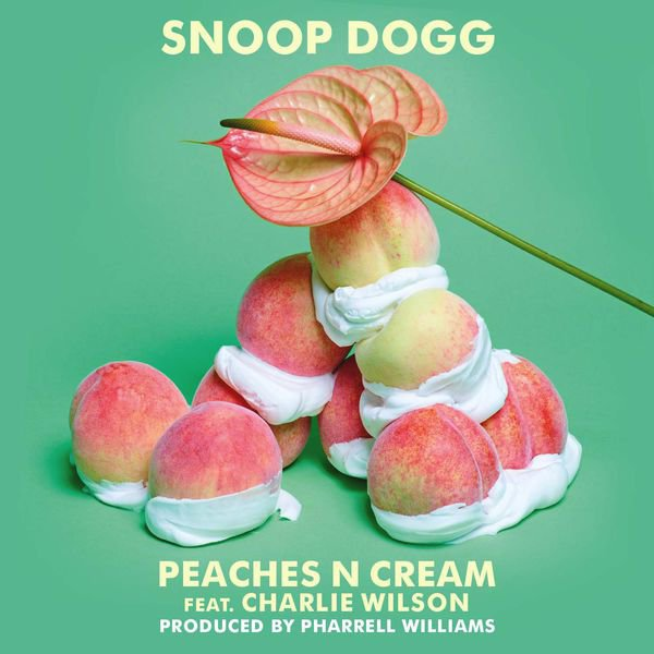 Snoop Dogg - Peaches N Cream (Ft. Charlie Wilson) (Prod. Pharrell)