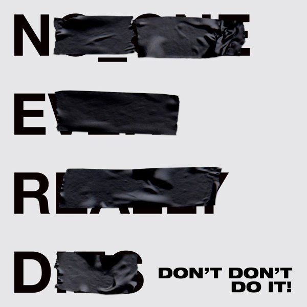 N*E*R*D - Don't Don't Do It ! featuring Kendrick Lamar