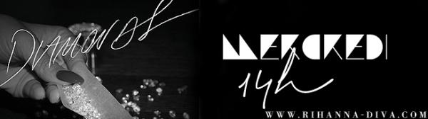 EXLUSIVITE Voici le lien pour écouté le nouveau single de rihanna DIAMONDS