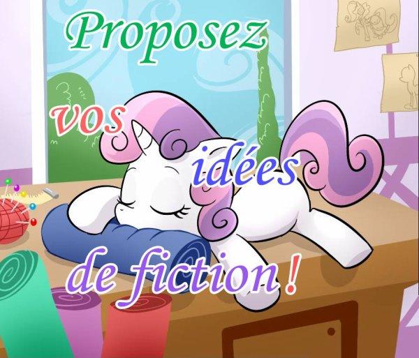 Proposez vos idées de Fiction !