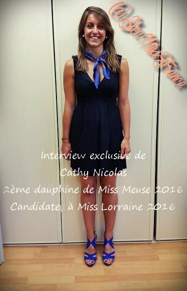 Interview des Miss de ma Région LORRAINE (Promo 2016)
