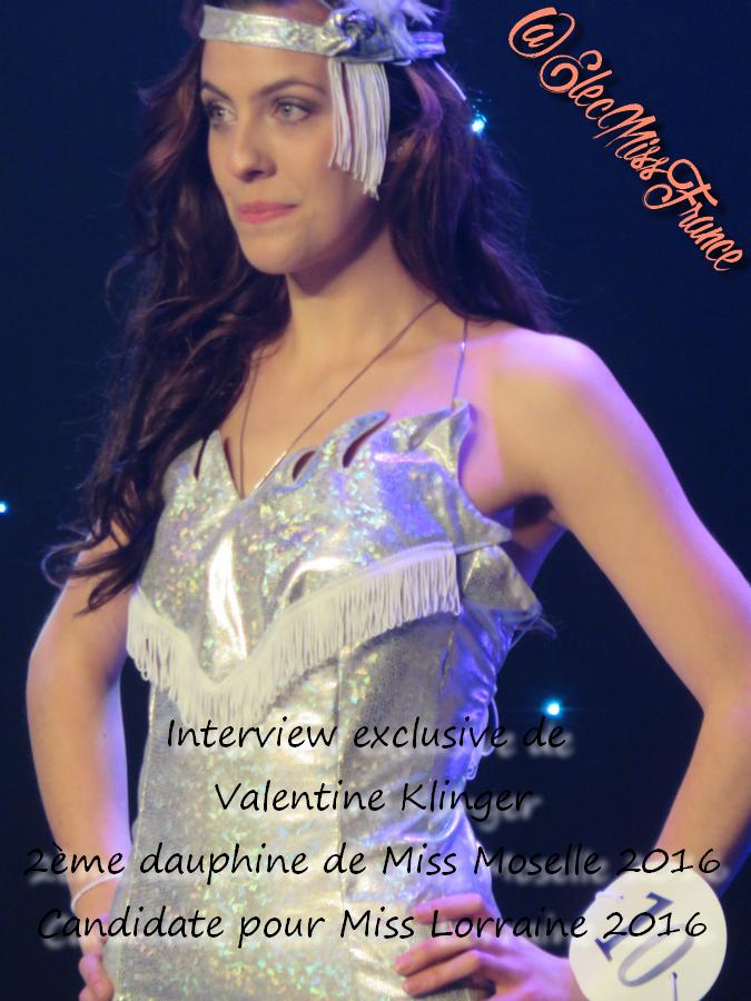 Interview Valentine 2ème dauphine de Miss Moselle 2016