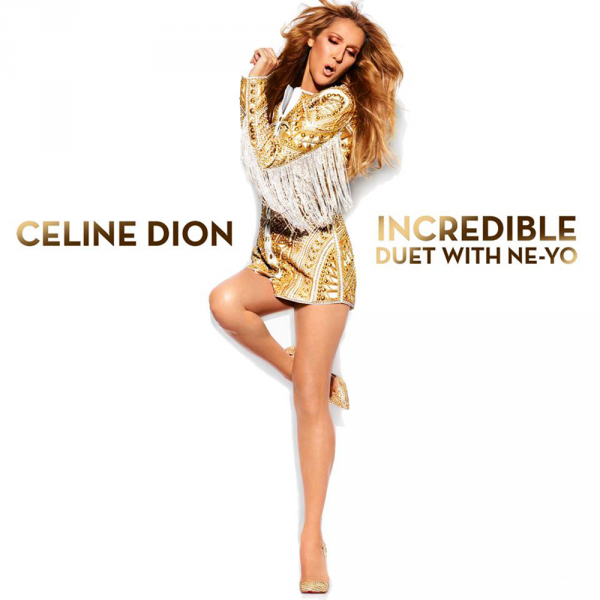 Céline Dion duet with Ne-Yo - Incredible