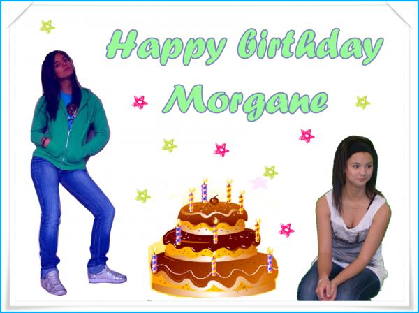 Bonne anniversaire Morgane !