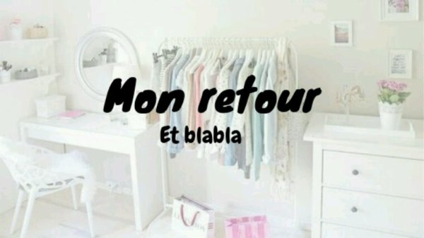 MON RETOUR