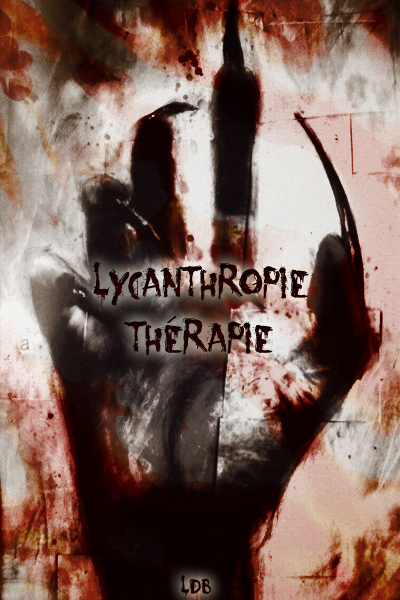Bilan : Lycanthropie Thérapie - 2 mois (+5)