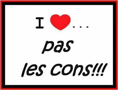 FUCK LES CONNARDS & CONNASSES !!!!!!!!!!!!