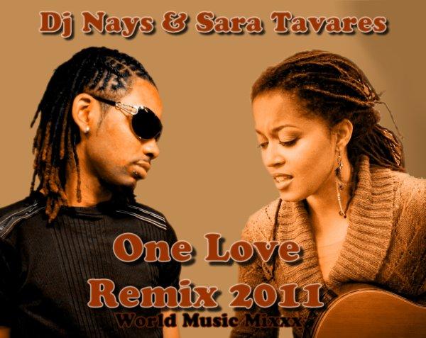 Dj Nays & Sara Tavares ( Dj Nays - World Music Mixxx )