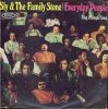 EVERYDAY PEOPLE by Sly and The Family Stone
