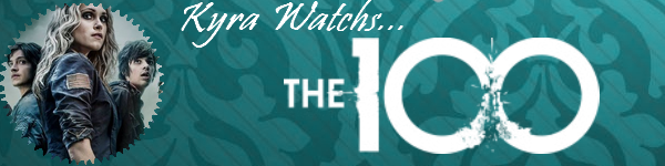 Kyra watchs... The 100 : Pilot