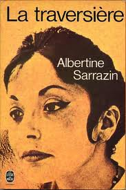 LECTURE...« ALBERTINE SARRAZIN . UN ÉTRANGE DESTIN ! »