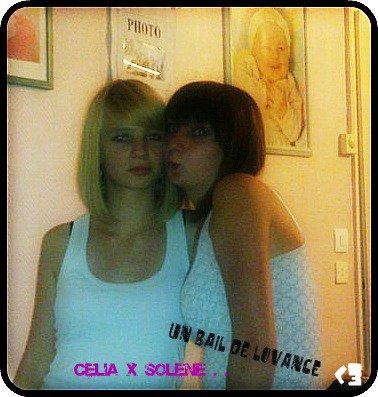 Solène &² Célia !*