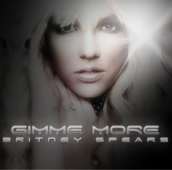 Blackout / Britney-S-music ~ Gimme More (2007)