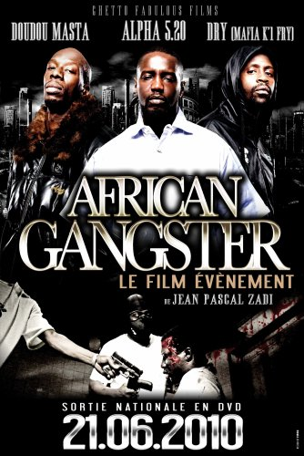 AFRICAN GANGSTER •  LE 21 JUIN EN DVD •