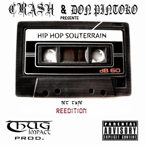 Net Tape Hip Hop Souterrain  Reedition / J'attend - Crash feat PintoKo - (2012)