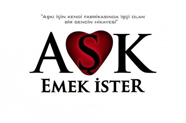 Aşk Emek İster 2013