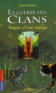 la Guerre des Clans, cycle 1, tome 1