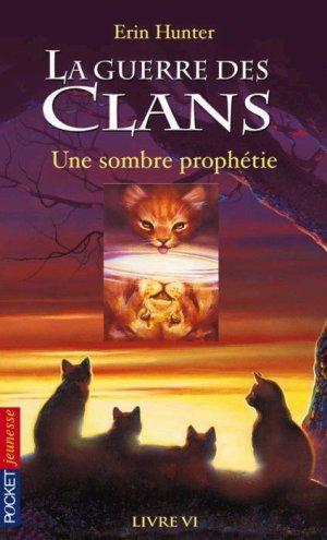 la Guerre des Clans, cycle 1, tome 6