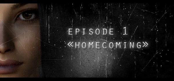 Episode 1 - Homecoming.