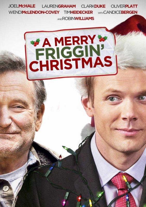** A Merry Friggin' Christmas  **