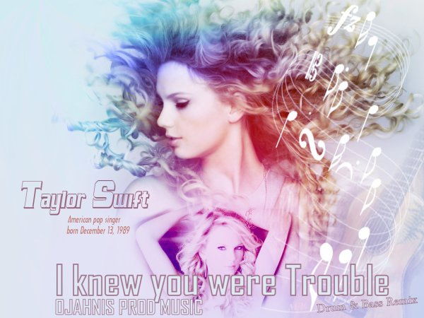 Loud'in move to sick / DCWize Ojahnis - I knew you were trouble Drum & Bass Remix (Ojahnis Prod music ft Taylor Swift) (2013)
