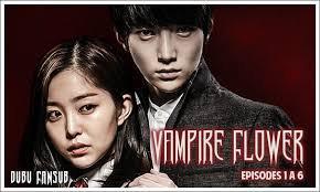 Mini Drama : VAMPIRE FLOWER