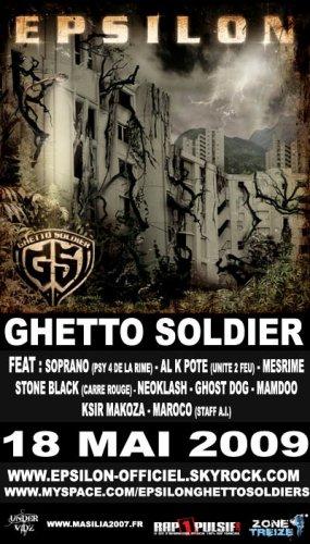 EPSILON - Ghetto Soldier le 18 MAI 2009 avec soprano, al k pote, mesrime, neoklash, stone black..