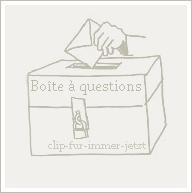 BOÎTE A QUESTIONS