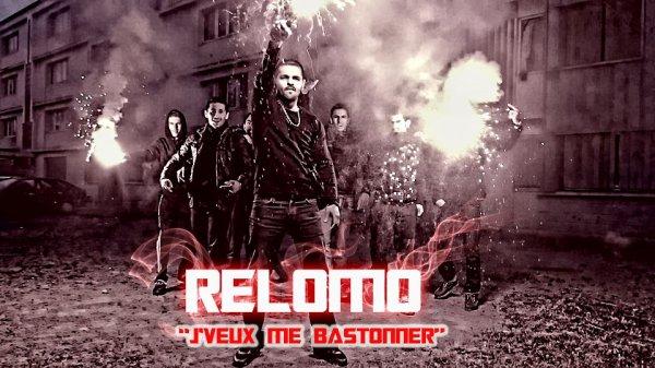 Rélomo - J'veux me bastonner  (2012)