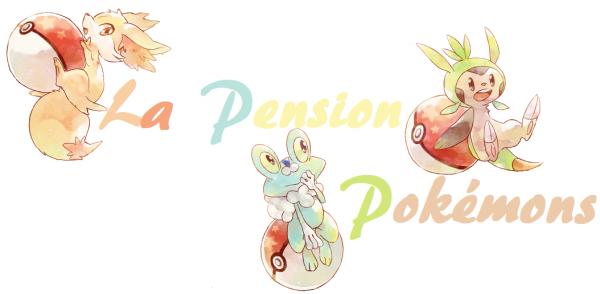 La pension Pokémon