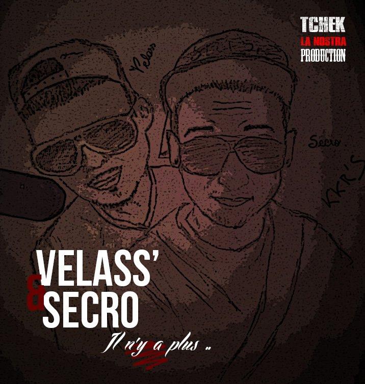 Il n'y a plus / Secro feat Velass - Il n'y a plus (2013)