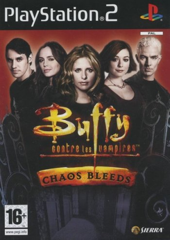 Buffy contre les vampires : Chaos Bleeds - 2003
