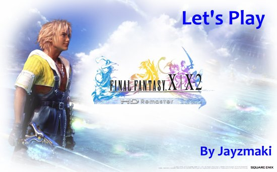 Final Fantasy X HD : Let's Play 00