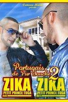 PORTUGAIS DE PUR SOUCHE 2 - ZIKA (2011)
