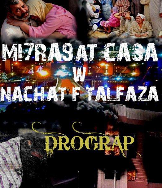 BLAD LKBARE / DROGRAP_MIHRA9AT CASA (2011)