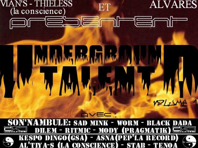 underground talent